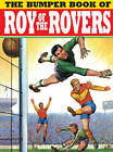 The Bumper Book of Roy of the Rovers by Titan Books (Hardback, 2008)