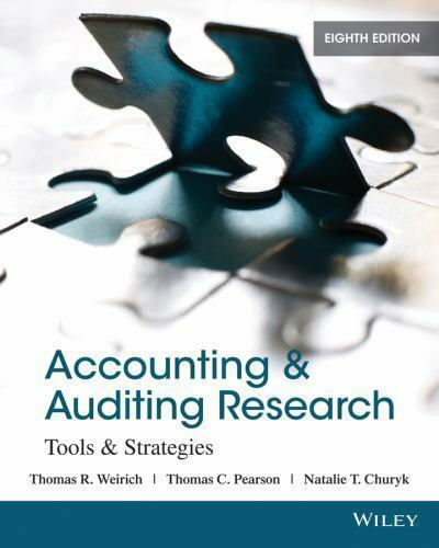 Accounting And Auditing Research Tools And Strategies By Thomas C Pearson Thomas R Weirich And Natalie Tatiana Churyk 2013 Trade Paperback For Sale Online Ebay