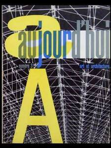 Aujourd'hui Art Architecture N°3 1955 Neutra, Serge Mouille, Luneville, Milan Petit Profit