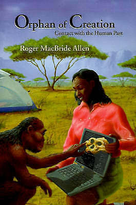1 of 1 - NEW Orphan of Creation by Roger MacBride Allen