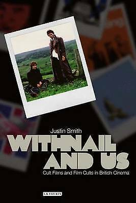 1 of 1 - Withnail and Us: Cult Films and Film Cults in British Cinema (Cinema-ExLibrary
