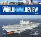 Seaforth World Naval Review: 2014 by Conrad Waters (Hardback, 2013)