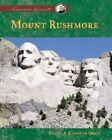 Mount Rushmore by Rachel A Koestler-Grack, Alan Pierce (Hardback, 2005)