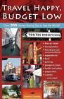 Travel Happy, Budget Low by Susanna Zaraysky (Paperback, 2009)