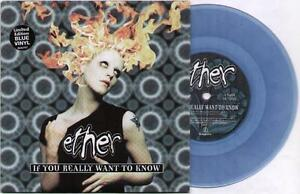 ETHER-If-You-Really-Want-To-Know-7-034-Blue-Vinyl-Ps-B-W-Julie-R-6468
