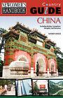 Newcomer's Handbook Country Guide: China: Including Beijing, Guangzhou, Shanghai, and Shenzhen by Navjot Singh (Paperback / softback, 2008)