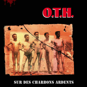 O-T-H-SUR-DES-CHARBONS-ARDENTS-KICKING-RECORDS-VINYLE-NEUF-NEW-VINYL-LP-REISSUE