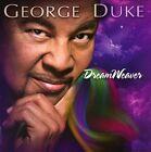 DreamWeaver by George Duke (CD, Jun-2013, Universal)