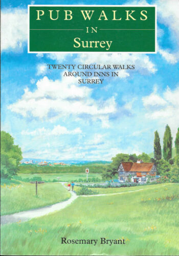 1 of 1 - PUB WALKS IN SURREY by Rosemary Bryant Countryside Paperback 1st. Edition 1998