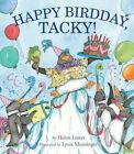 Happy Birdday, Tacky! by Helen Lester (Hardback, 2013)