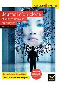 Journal-d-039-un-clone-et-autres-nouvelles-du-progres-edition-Hatier-24-avril-2019