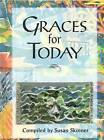Graces for Today by Susan Skinner (Hardback, 2008)