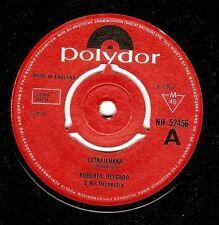 ROBERTO DELGADO Letkajenkka Vinyl Record 7 Inch Polydor NH 52456 1964
