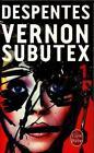 Vernon subutex 01 von Virginie Despentes (2016, Taschenbuch)