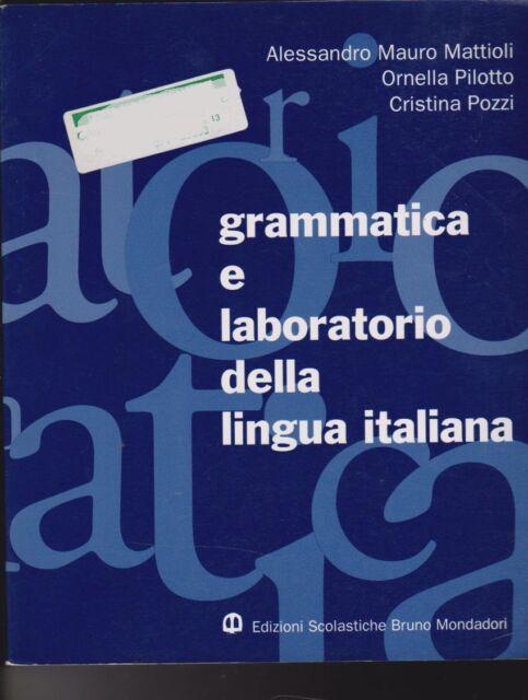 Grammatica e laboratorio della lingua italiana di Mattioli - 1997