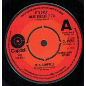 GLEN-CAMPBELL-It-039-s-Only-Make-Believe-7-034-VINYL-UK-Capitol-Promo-B-W-Pave-Your