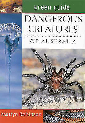 1 of 1 - Green Guide - Dangerous Creatures Of Australia By Martyn Robinson