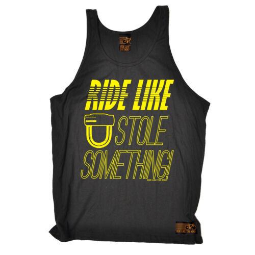 Ride Like You Stole RLTW UNISEX VEST singlet cycling cyclist birthday gift