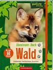 Abenteuer-Buch Wald von Barbara Wernsing (2016, Taschenbuch)