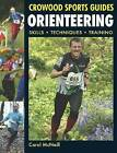 Orienteering: Skills - Techniques - Training by Carol McNeill (Paperback, 2010)