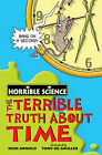 The Terrible Truth About Time by Nick Arnold (Paperback, 2009)