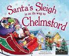 Santa's Sleigh is on it's Way to Chelmsford by Eric James (Hardback, 2016)