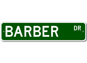 BARBER Street Sign Personalized Last Name Sign