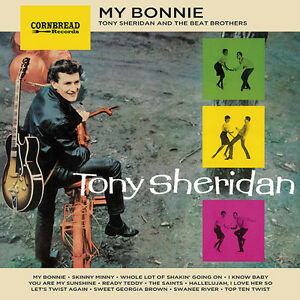 Tony-Sheridan-amp-Beat-Brothers-My-Bonnie-New-Vinyl-LP