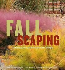 Fallscaping...Stephanie Cohen, Nancy J. Ondra