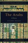 The Arabs: A History by Eugene Rogan (Paperback, 2011)
