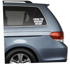 Living the Minivan Dream Decal Funny Sticker