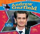 Andrew Garfield: Star of the Amazing Spider-Man by Sarah Tieck (Hardback, 2014)
