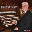The Artistry of Frederick Swann (2011)