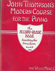 Details about VINTAGE JOHN THOMPSON'S MODERN COURSE FOR THE PIANO SECOND  GRADE BOOK GUC