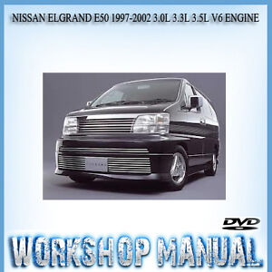 nissan elgrand e50 1997 2002 3 0l 3 3l 3 5l v6 engine repair service rh ebay com au 2002 Nissan El Grand Parts nissan elgrand e50 owners manual