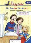Leserabe 19. Lesestufe 2. Ein Bruder für Anna von Manfred Mai (2013, Gebundene Ausgabe)