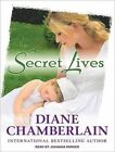 Secret Lives Library Edition by Diane Chamberlain 9781452641959