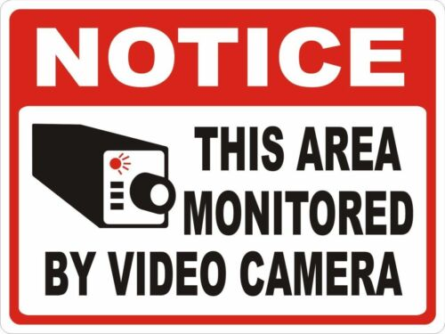 """Notice This Area Monitored By Video Camera Wall Mount Aluminum Sign 12/""""X18/"""""""