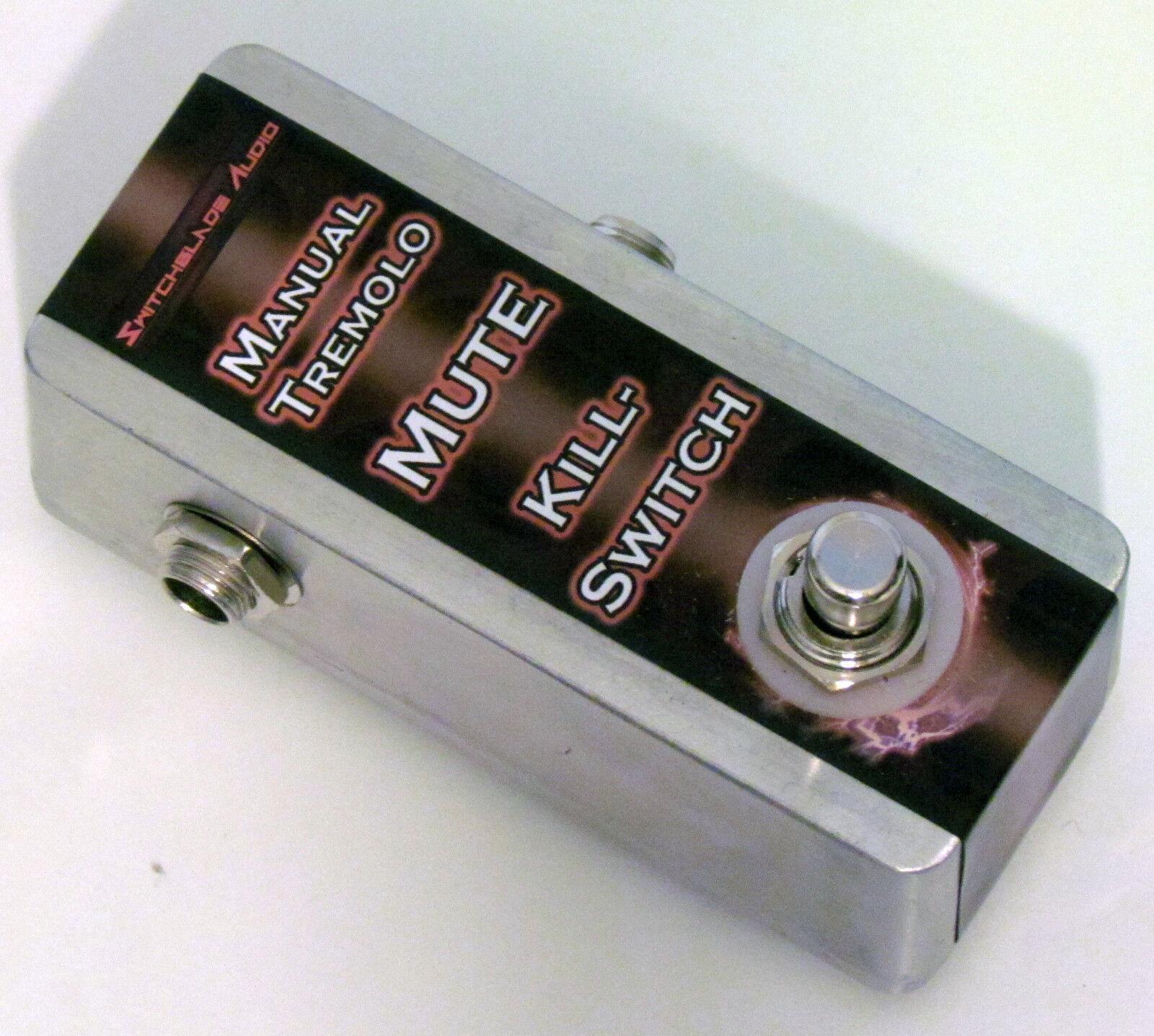 Killswitch  Manual Tremolo Pedal  GLITCH STuTTeR Mute - Hand-Wirot Guitar Bass