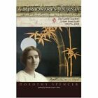 a Missionary's Journey The Gentle Teacher's Letters From Kyoto 1917 to 1921 Do