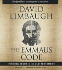 The Emmaus Code: Finding Jesus in the Old Testament by David Limbaugh (CD-Audio, 2015)