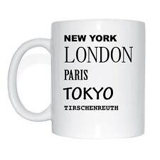 NEW York, Londra, Parigi, Tokyo, Tirschenreuth tazza di caffè Tazza