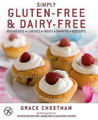 1 of 1 - Simply Gluten-Free and Dairy-Free: Inspiringly Easy and Truly Delicious Recipes…