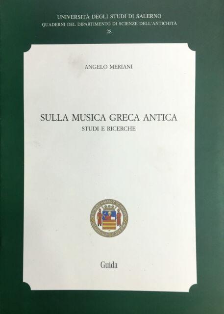 (Cultura Classica) A. Meriani - SULLA MUSICA GRECA ANTICA - STUDI E RICERCHE