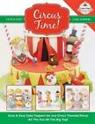 Circus Time! Cute & Easy Cake Toppers for Any Circus Themed Party! All the Fun of the Big Top ! by The Cake & Bake Academy (Paperback / softback, 2015)