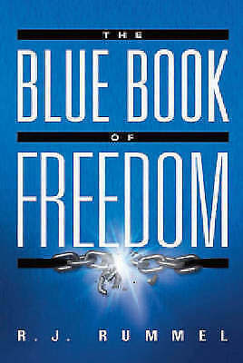 The Blue Book of Freedom by Rudy Rummel (Paperback, 2007)