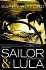Sailor and Lula: The Complete Novels by Barry Gifford (Paperback, 2010)