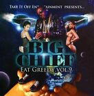 Eat Greedy, Vol. 9 [PA] by Big Chief (CD, 2009, Music Access)