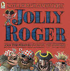 Jolly Roger by Colin McNaughton (Paperback, 2004)