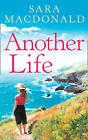 Another Life by Sara MacDonald (Paperback, 2004)